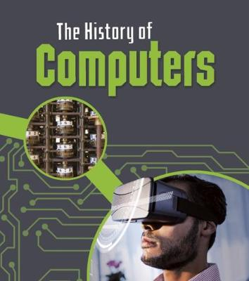 The The History of Computers by Chris Oxlade