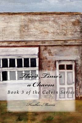 Third Time's a Charm book