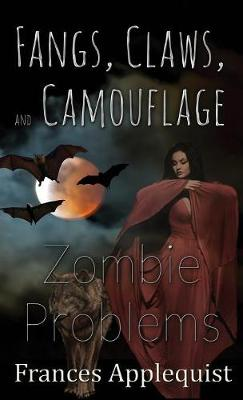 Fangs, Claws, and Camouflage by Frances Applequist