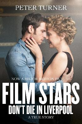 Film Stars Don't Die in Liverpool book