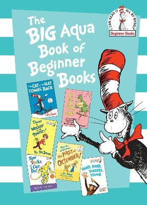 The Big Aqua Book of Beginner Books by Dr Seuss