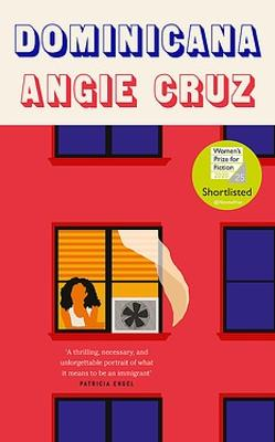 Dominicana: SHORTLISTED FOR THE WOMEN'S PRIZE FOR FICTION 2020 book