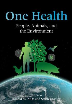 One Health by Ronald M. Atlas