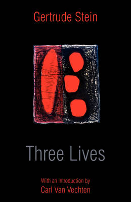 Three Lives by MS Gertrude Stein