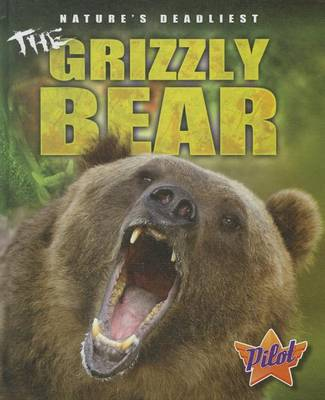 The Grizzly Bear by Lisa Owings