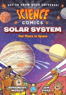 Science Comics: Solar System by Rosemary Mosco