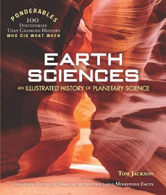 Earth Science: Ponderables: An Illustrated History of Planetary Science by Tom Jackson