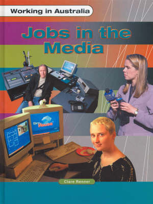 Jobs in the Media by Clare Renner