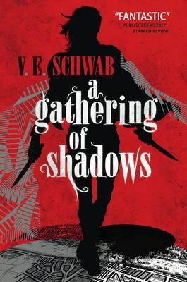 A Gathering of Shadows by V. E. Schwab