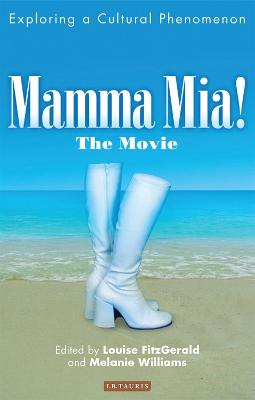 Mamma Mia! The Movie by Louise FitzGerald