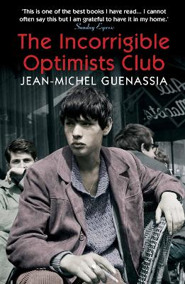 The Incorrigible Optimists Club by Jean-Michel Guenassia