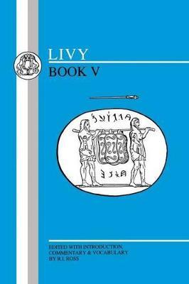 Ab Urbe Condita: Bk.5 book