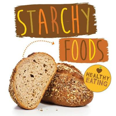 Starchy Foods by Gemma McMullen