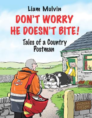 Don't Worry He Doesn't Bite by Liam Mulvin