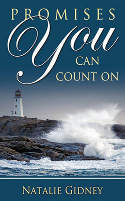 Promises You Can Count on by Natalie Gidney