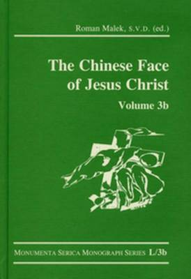 The Chinese Face of Jesus Christ by Roman Malek