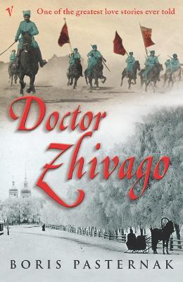 Doctor Zhivago (Vintage Classic Russians Series) by Boris Pasternak