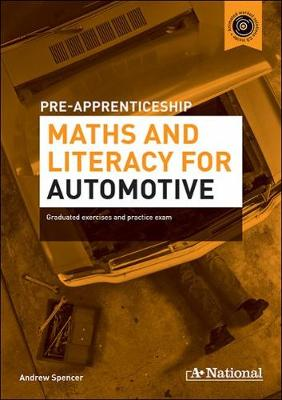 A+ National Pre-apprenticeship Maths and Literacy for Automotive book