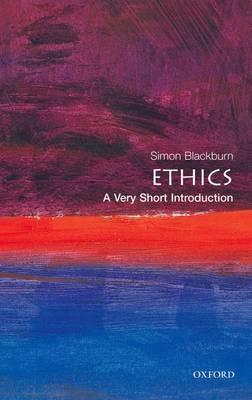 Ethics: A Very Short Introduction by Simon Blackburn