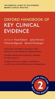 Oxford Handbook of Key Clinical Evidence by Kunal Kulkarni