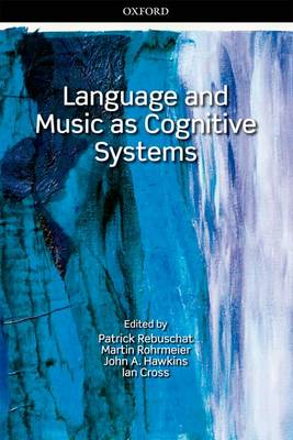 Language and Music as Cognitive Systems book