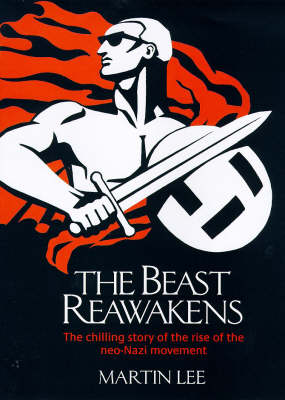 The The Beast Reawakens by Martin A. Lee