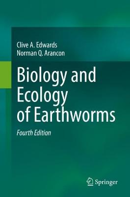 Biology and Ecology of Earthworms by Clive A. Edwards