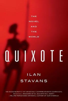 Quixote by Ilan Stavans