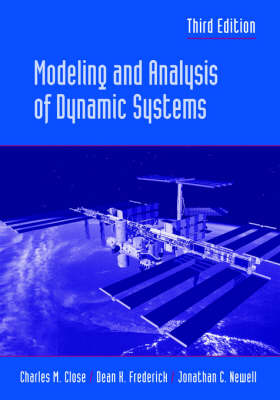 Modeling and Analysis of Dynamic Systems 3E by Charles M. Close
