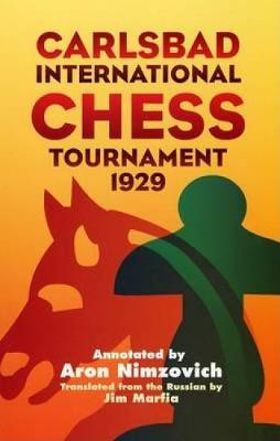 Carlsbad Int Chess Tourn 1929 by Aron Nimzowitsch