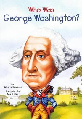 Who Was George Washington? book