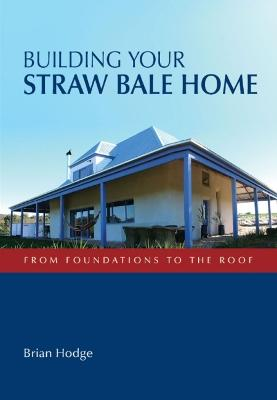 Building Your Straw Bale Home book