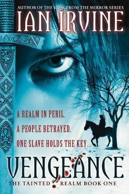 Vengeance: The Tainted Realm Bk 1 by Ian Irvine