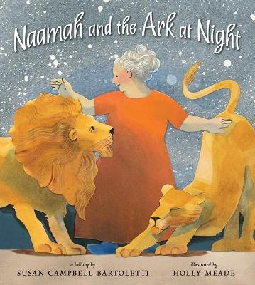 Naamah And The Ark At Night by Susan Campbell Bartoletti
