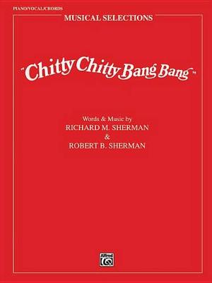 Chitty Chitty Bang Bang (Movie Selections) by Richard M. Sherman