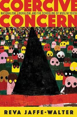 Coercive Concern by Reva Jaffe-Walter