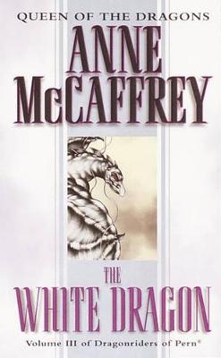 White Dragon by Anne McCaffrey