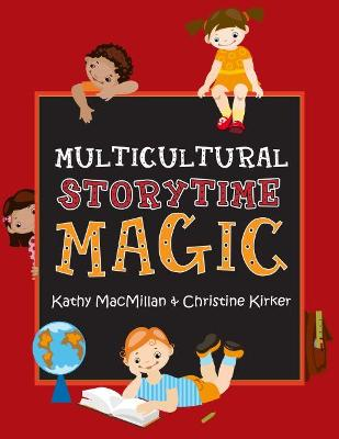 Multicultural Storytime Magic by Kathy MacMillan