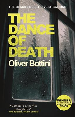 The Dance of Death: A Black Forest Investigation III by Oliver Bottini