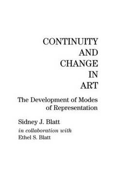 Continuity and Change in Art by Sidney J. Blatt