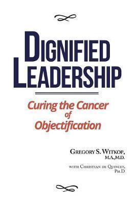 Dignified Leadership book