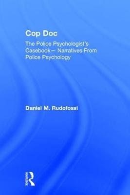 Cop Doc by Daniel  M Rudofossi