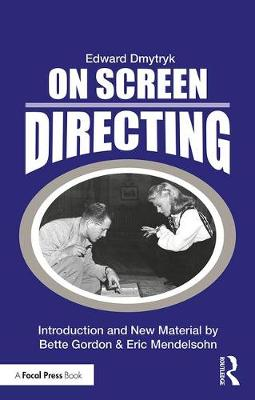 On Screen Directing by Edward Dmytryk