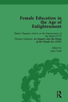 Female Education in the Age of Enlightenment,vol 2 by Janet Todd