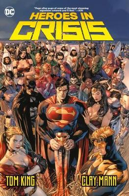 Heroes in Crisis by Tom King