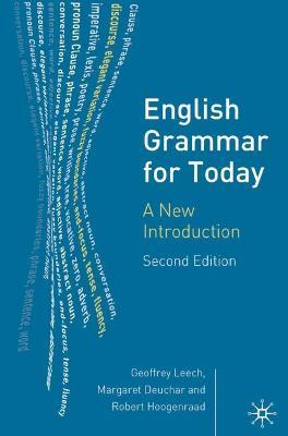 English Grammar for Today by Geoffrey N. Leech