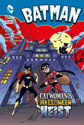 Catwoman's Halloween Heist by Eric Fein