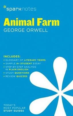 Animal Farm SparkNotes Literature Guide by George Orwell