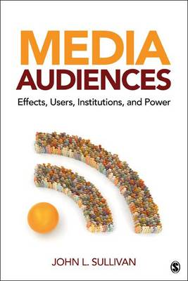 Media Audiences by John L. Sullivan