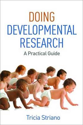 Doing Developmental Research by Tricia Striano